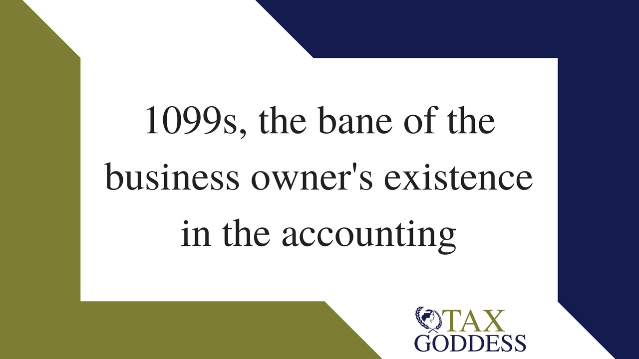 1099s, The Bane Of The Business Owner's Existence In The Accounting