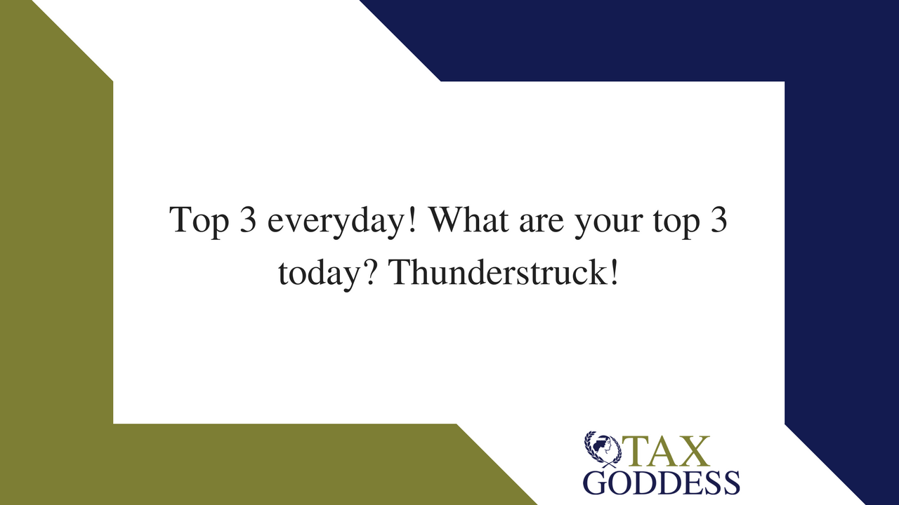 Top 3 Everyday! What Are Your Top 3 Today? Thunderstruck!
