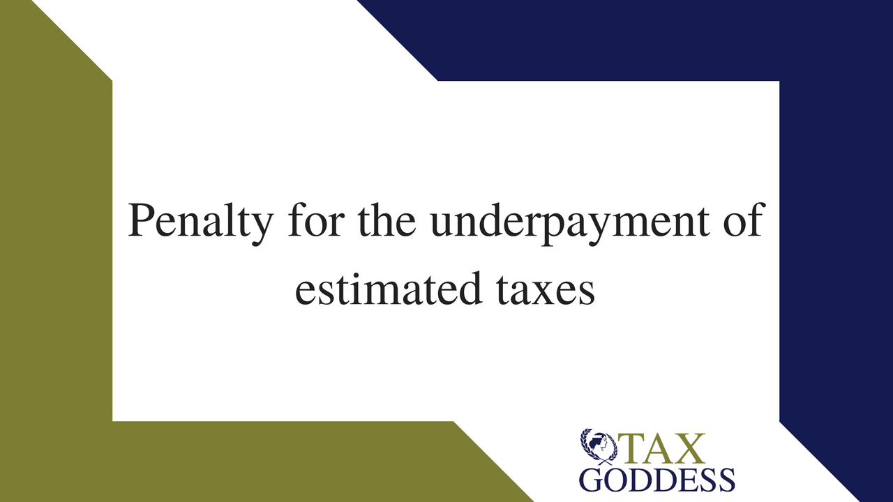 Penalty For The Underpayment Of Estimated Taxes